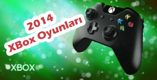 XBOX ONE İÇİN 2014′TE BEKLENEN OYUNLAR