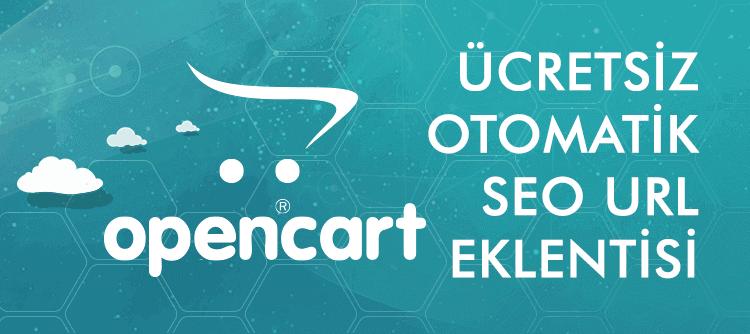 Opencart Otomatik Seo Url Oluşturucu (Sayfalar/urunler)